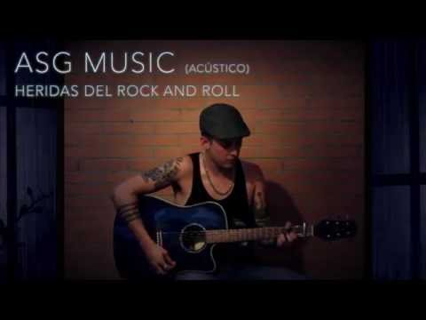 ASG Music -Cover Heridas del Rock and Roll