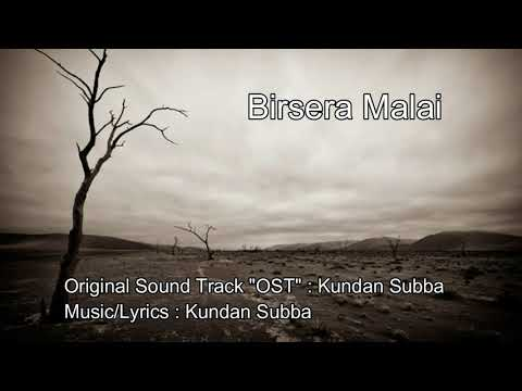 Birsera Malai-(Kundan Subba)[Original]