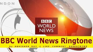 BBC World News Ringtone . Download file as MP3 or M4R (iphone)