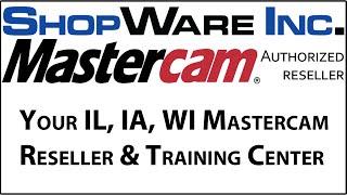 Shopware - Mastercam Intro Video Your Illinois, Wisconsin, Iowa Mastercam Reseller & Training