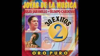 Julio Jaramillo / Olimpo Cardenas- Joyas De La Musica (Disco Completo)