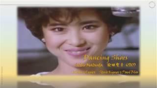 松田聖子——Dancing Shoes(1985)