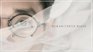 [3.42 MB] Afgan - Bukan Cinta Biasa (Dekade Version) | Official Video Lirik