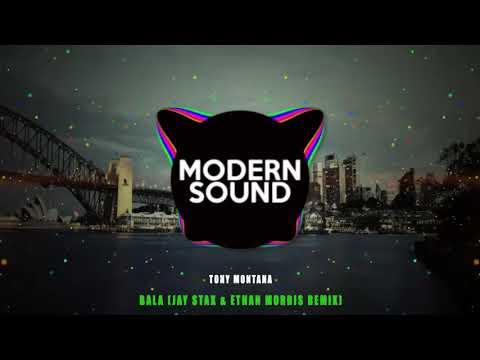 Tony Montana - Bala (Jay Stax & Ethan Morris Remix)