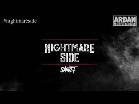 SANTET (NIGHTMARE SIDE OFFICIAL 2018) - ARDAN RADIO