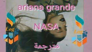 Ariana grande NASA (Lyrics) مترجمة