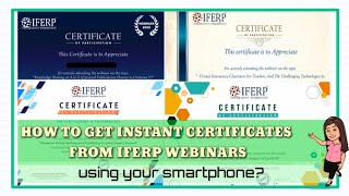 HOW TO GET INSTANT CERTIFICATE FROM IFERP|INTERNATIONAL WEBINARS ON RESEARCH, TEACHING & ENGINEERING