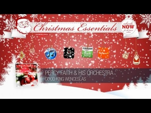 Percy Faith & His Orchestra - Good King Wenceslas // Christmas Essentials mp3