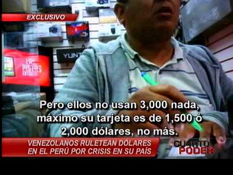 Cuarto Poder: Venezolanos se enriquecen en Perú con dólares subsidiados