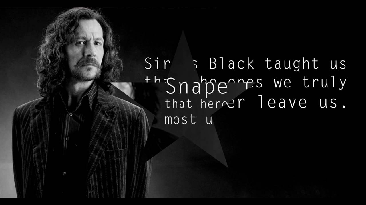 Sirius Black Quotes Wallpaper What Harry Potter Characters Taught Me Youtube