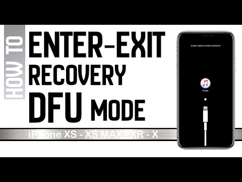How to Enter/Exit iPhone Recovery Mode & DFU Mode iPhone XS / XS MAX / XR / X