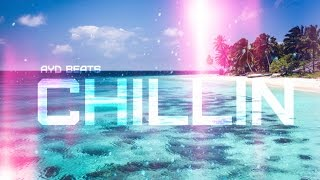 The Weeknd Type Beat | Chillin | New 2017 | Cloud Trap Beat (Prod. by AYD BEATS)