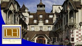 Luxury Hotels - Hôtel Normandy - Deauville