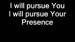 I will pursue you I can