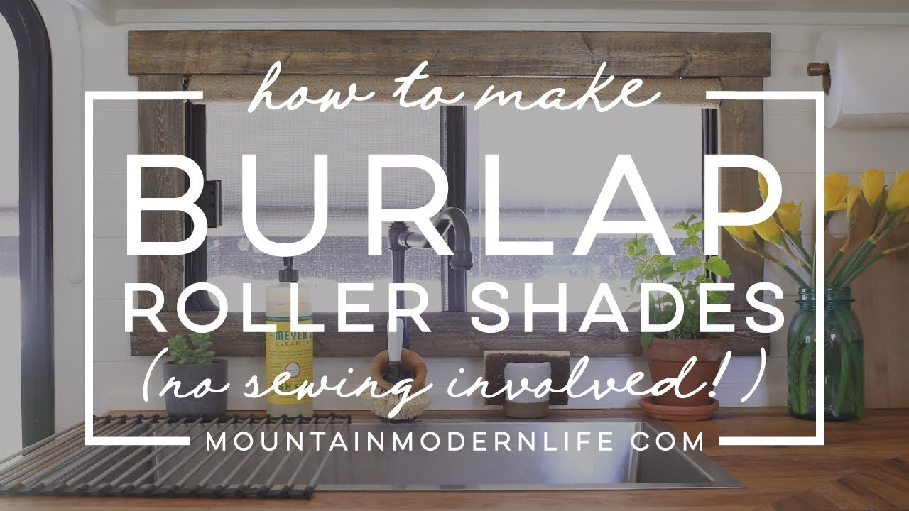 How To Make Burlap Roller Shades No Sew Youtube