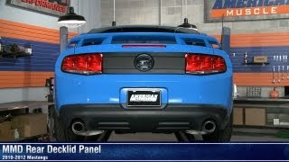 Mustang MMD Rear Decklid Panel (10-12 All) Review