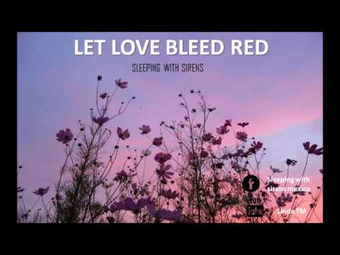 Sleeping with sirens - Let love bleed red SUB ESPAÑOL.