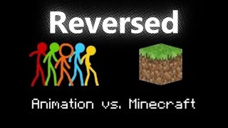 Animation vs. Minecraft (Reversed - By Alan Becker)