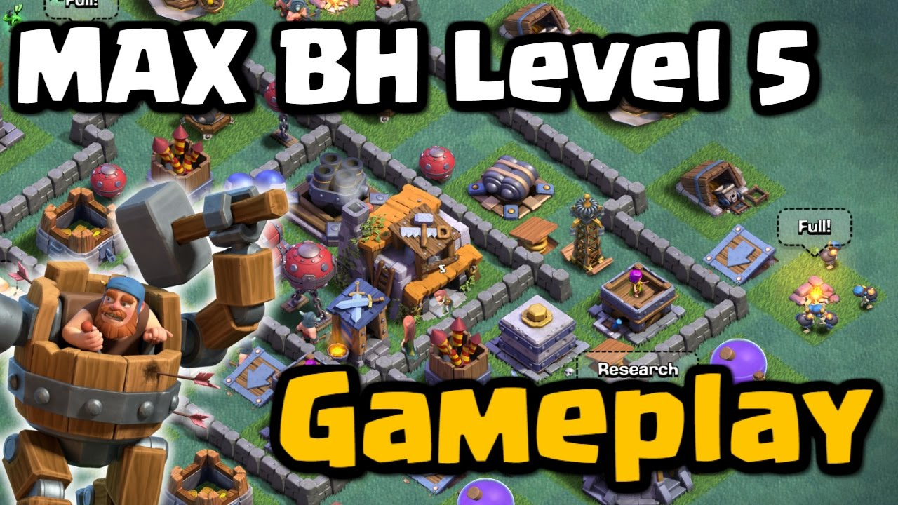 Max Builder Hall Gameplay Level 5 Bh5 Clash Of Clans New Update