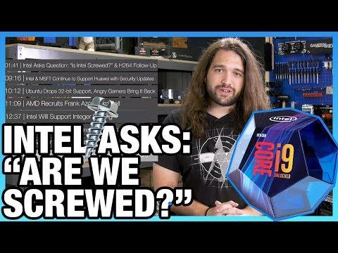 HW News - Intel Asks: 'Is Intel Screwed?', DisplayPort 2.0 & 16K Monitor Support