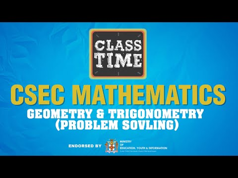 CSEC Mathematics - Geometry & Trigonometry (Problem Sovling) - May 25 2021