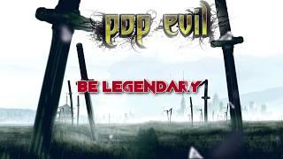 Pop Evil - Be Legendary [Lyric Video]