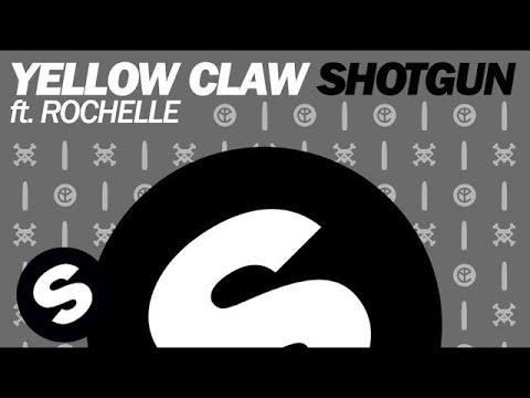 Yellow Claw ft. Rochelle - Shotgun...