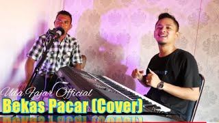 Download BEKAS PACAR || DANGDUT (COVER) - UDA FAJAR OFFICIAL