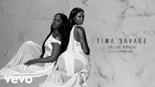 Tiwa Savage - Special Kinda (Audio) ft. Tay Iwar