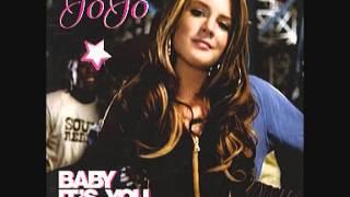JoJo- Baby It