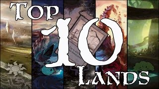 MTG Top 10: Lands