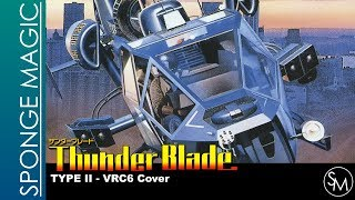 Thunder Blade - Type II (VRC6 Cover)