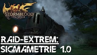 FINAL FANTASY XIV #Raid (Extrem) - Sigmametrie 1.0 episch (S1S) Guide/Walkthrough (deutsch) (DD POV)