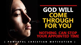 GOD WILL DO IT FOR YOU   NOTHING CAN STOP GOD WHEN HE IS READY TO BLESS YOU   Powerful Motivation