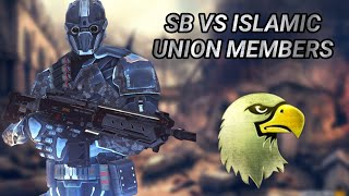 SB VS ISLAMIC UNION MEMBERS || ضد اعضاء فرقه اسلاميك