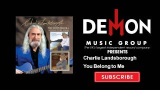 Watch Charlie Landsborough You Belong To Me video