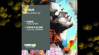 Kydus – Free Spirit (Original Mix)