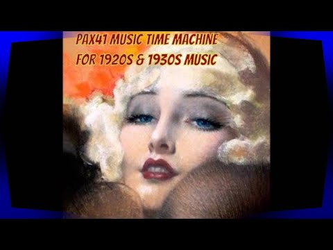Night Club Music of the Roaring 1920s  @Pax41