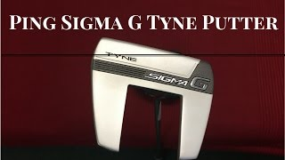 Ping Sigma G Tyne Putter review