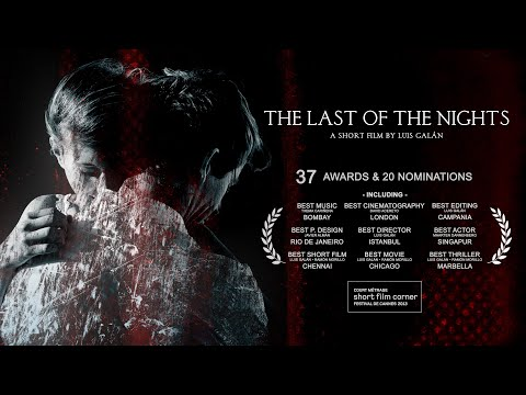 The Last of the Nights, a short film by Luis Galán