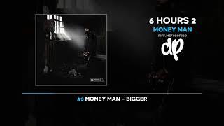Money Man - 6 Hours 2 (FULL MIXTAPE)