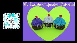 Craft Life Large 3D Cupcake Tutorial on One Rainbow Loom