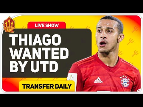 Thiago Transfer Battle With Liverpool! Man Utd Transfer News