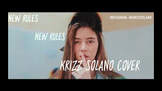 Download Lagu Dua Lipa- New Rules (Cover by Krizz Solano) (Audio) Mp3