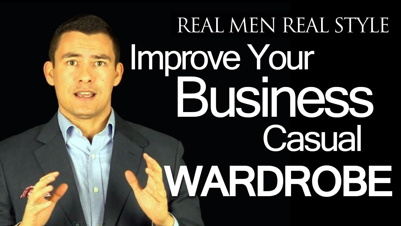 e5238ad0d How to Improve your Business Casual Clothing - Dressing Sharp at Work for  Men Video Guide - YouTube