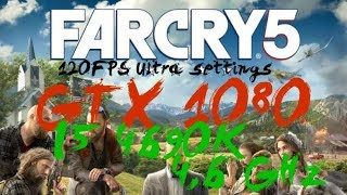 FARCRY 5 GTX 1080 ,120FPS