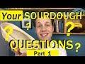 Quick Fire SOURDOUGH Questions - Bread Tip 98 - PART 1 - Bake with Jack