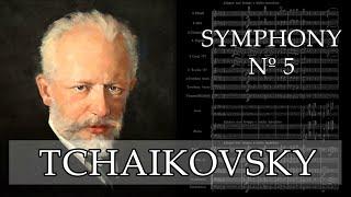 Tchaikovsky | Symphony 5 ♫