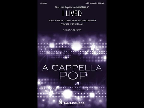 I Lived (SATB) - Arranged by Deke Sharon