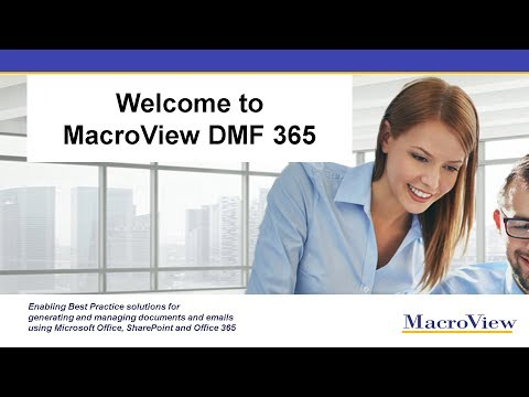 Welcome To MacroView DMF 365